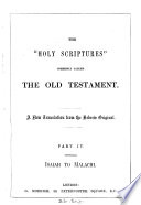 The holy Bible  tr  from the original texts   Based on a collation of the Germ  and Fr  versions of J N  Darby and revised in part by him  Book PDF