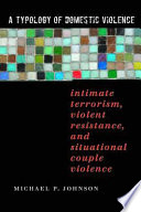 A Typology of Domestic Violence