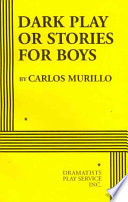 Dark Play Or Stories for Boys