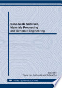 Nano Scale Materials  Materials Processing and Genomic Engineering