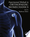 Experimental Methods in Orthopaedic Biomechanics