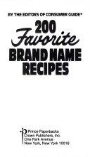 200 Favorite Brand Name Recipes