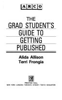 The Grad Student s Guide to Getting Published