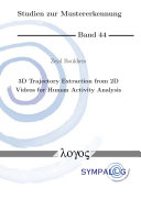 3D Trajectory Extraction from 2D Videos for Human Activity Analysis