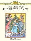 The Story of the Nutcracker ebook