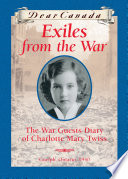 Dear Canada Exiles From The War