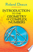 Introduction to the Geometry of Complex Numbers Book