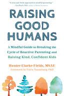 Raising Good Humans Book