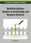 Multidisciplinary Studies in Knowledge and Systems Science