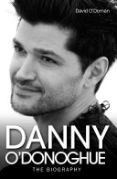 Danny O'Donoghue - The Biography Pdf/ePub eBook