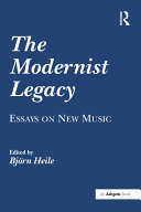 Pdf The Modernist Legacy: Essays on New Music Telecharger