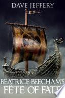Beatrice Beecham s Fete of Fate