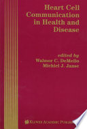 Heart Cell Communication in Health and Disease Book