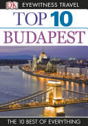 DK Eyewitness Top 10 Travel Guide: Budapest