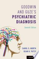 Goodwin and Guze s Psychiatric Diagnosis 7th Edition Book PDF