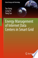 Energy Management of Internet Data Centers in Smart Grid Book