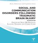 Social and Communication Disorders Following Traumatic Brain Injury