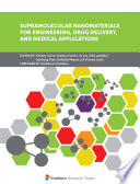 Supramolecular Nanomaterials for Engineering  Drug Delivery  and Medical Applications Book