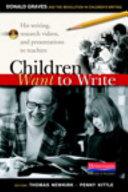 Children Want to Write