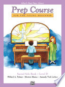 Alfred s Basic Piano Prep Course  Sacred Solo Book D