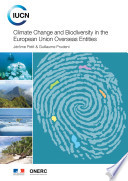 Climate change and biodiversity in the European Union overseas entities Book