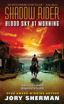 Shadow Rider  Blood Sky at Morning Book