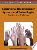 Educational Recommender Systems and Technologies  Practices and Challenges