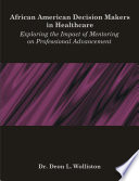 African American Decision Makers In Healthcare