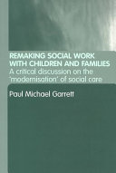 Remaking Social Work with Children and Families