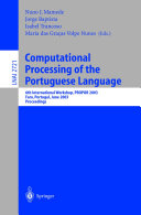 Computational Processing of the Portuguese Language
