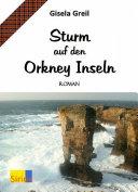 Sturm auf den Orkney Inseln