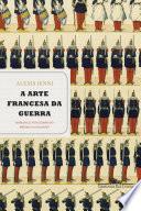 A arte francesa da guerra