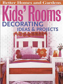 Kids' Rooms Decorating Ideas & Projects