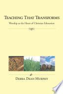 Teaching That Transforms