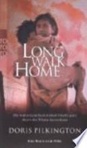 Long walk home  : die wahre Geschichte einer Flucht quer durch die Wüste Australiens ; das Buch zum Film