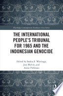 The International People S Tribunal For 1965 And The Indonesian Genocide
