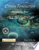 Ethan Templeton Awakens The All Seeing Eye