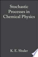 Stochastic Processes in Chemical Physics Book