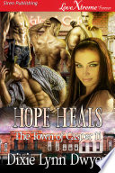 Hope Heals  The Town of Casper 11  Book PDF