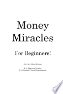 Money Miracles For Beginners