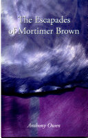 The Escapades of Mortimer Brown