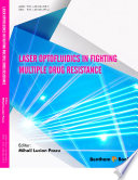 Laser Optofluidics in Fighting Multiple Drug Resistance