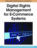 Digital Rights Management for E commerce Systems