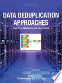 Data Deduplication Approaches