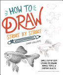 How to Draw Stroke-by-Stroke Pdf/ePub eBook