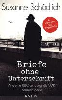 """""""Briefe ohne Unterschrift"""": Wie eine BBC-Sendung die DDR herausforderte"""