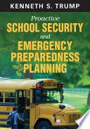 Proactive School Security and Emergency Preparedness Planning Book