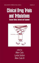 Clinical Drug Trials and Tribulations  Revised and Expanded  Second Edition