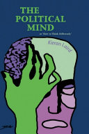 Political Mind: or 'How to Think Differently'