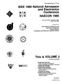Proceedings of the IEEE 1986 National Aerospace and Electronics Conference  NAECON 1986